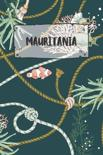 Mauritania: Ruled Travel Diary Notebook or Journey Journal - Lined Trip Pocketbook for Men and Women with Lines