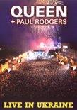 Queen & Paul Rodgers - Live In Ukraine