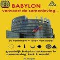 Babylon verwoest de samenleving