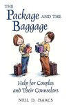 Package and the Baggage