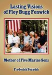 Lasting Visions of Floy Bugg Fenwick