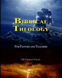 Biblical Theology for Pastors and Teachers (Volume 2)