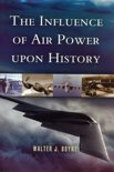 Influence of Air Power upon History, The