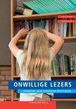 Stichting lezen reeks 26 - Onwillige lezers: onderzoek naar redenen en oplossingen