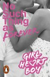 Girl Heart Boy: No Such Thing as Forever (Book 1)