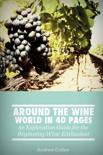 Mr Andrew Cullen - Around the Wine World in 40 Pages