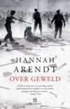 Hannah Arendt boek Over geweld Paperback 30086951