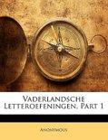 Anonymous boek Vaderlandsche Letteroefeningen, Part 1 Paperback 37443551