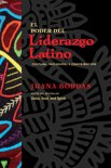 El Poder del Liderazgo Latino