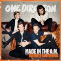 Made In The A.M.  (Ultimate Fan Edition)