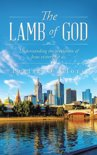 THE LAMB OF GOD: Understanding the revelation of Jesus victory for us.