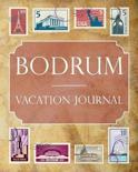 Bodrum Vacation Journal