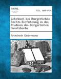 Lehrbuch Des Burgerlichen Rechts Einfuhrung in Das Studium Des Burgerlichen Gesetzbuchs