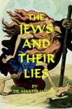 The Jews And Their Lies