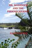 Mr. Wugidgem and the Phoenix Journey