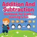 Addition and Subtraction Workbook