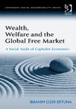 Wealth, Welfare and the Global Free Market