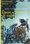 Diepe Wildernis: De Wegen