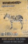 The Zebra Stood in the Night
