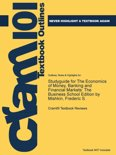 Studyguide for the Economics of Money, Banking and Financial Markets