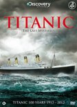 Titanic - The Last Mysteries