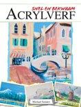 Snel en bekwaam - Acrylverf