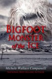 Bigfoot: Monster Of The Ice