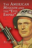 The American Mission and the 'Evil Empire'