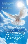 There's Healing in His Wings