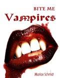 Bite Me: Vampires