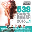 538 Dance Smash 2016 - Vol.1