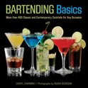 Cheryl Charming - Bartending Basics: More Than 400 Classic and Contemporary Cocktails for Any Occasion
