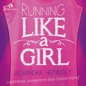 Running like a girl (mp3-download luisterboek, dus geen fysiek boek of CD!)