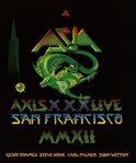 Asia - Axis XXX Live In San Francisco MMXI