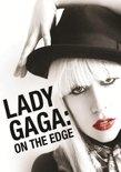 Lady Gaga - On The Edge