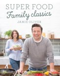 Jamie's Super Food Family Classics