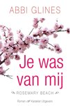 Rosemary Beach - Je was van mij