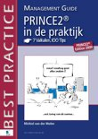 PRINCE2® in de praktijk - 7 Valkuilen, 100 Tips - Management Guide