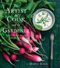 The Artist, The Cook and The Gardener
