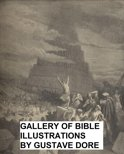 The Dore Bible Gallery (Illustrated)