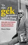 Ze zijn gék geworden in Den Haag