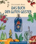 Christoph Mayr - Das Buch der guten Geister