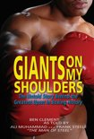 Giants On My Shoulders, The Untold Story Behind The Greatest Upset In Boxing History