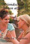 Vriendschap boven alles