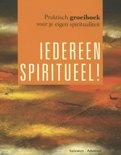 Iedereen spiritueel!