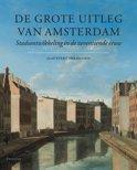 De grote uitleg van Amsterdam