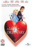 Life Less Ordinary (D/F)