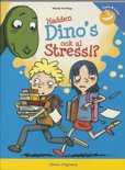Hadden dino s ook al stress?
