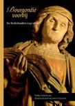 Middeleeuwse studies en bronnen 123 - Bourgondië voorbij