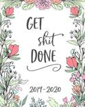 Get Shit Done. 2019-2020